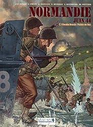 Normandie juin 44, Tome 1 : Omaha Beach / Pointe du Hoc