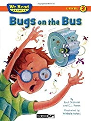 Bugs on the Bus (We Read Phonics - Level 2 (Quality)) by Paul Orshoski (2010-06-01)