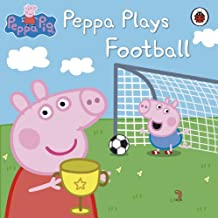 Peppa Pig: Peppa Plays Football: Peppa Plays Football