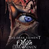 The Dark Element - The Dark Element (feat. Anette Olzon)