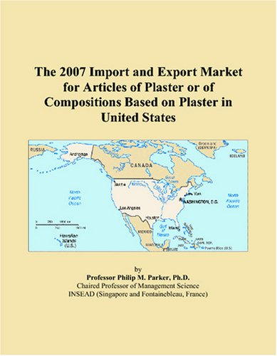 The 2007 Import and Export Market for Articles of Plaster or of Compositions Based on Plaster in United States