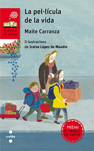 La pel·lícula de la vida (Barco de Vapor Roja) por Maite Carranza