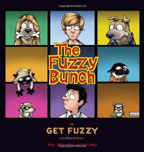 Preisvergleich Produktbild The Fuzzy Bunch: A Get Fuzzy Collection