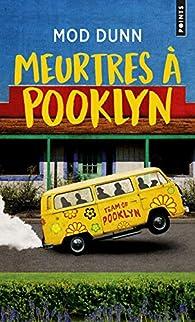 Meurtres à Pooklyn par Mod Dunn