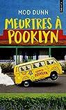 Meurtres à Pooklyn par Dunn