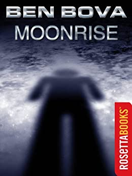 Moonrise (The Grand Tour Book 5) by [Bova, Ben]