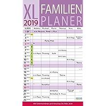 XL Familienplaner 2019: Familienkalender mit 6 breiten Spalten. Hochwertiger Familientimer mit Ferienterminen, extra Spalte, Vorschau bis März 2020 und nützlichen Zusatzinformationen.
