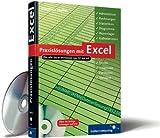Praxislösungen mit Excel: Adressdaten, Rechnungen, Statistiken, Diagramme, Warenlager, Kalkulationen, Trends, Prognosen, Formulare, Vorlagen (Galileo Computing)