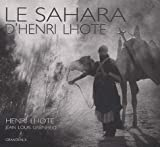 Le Sahara d'Henri Lhote