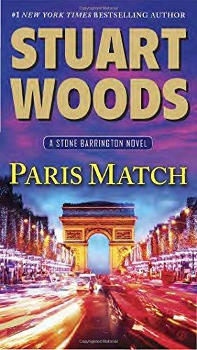 Paris Match: A Stone Barrington Novel by Stuart Woods (2015-06-02)