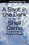 A Shot in the Dark / Shell Game (Stark House Mystery Classics) by Richard Powell (2008-06-01)