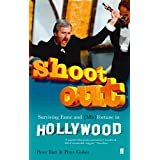 Shoot Out: Surviving Fame and (Mis)Fortune in Hollywood