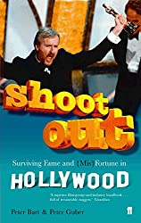 Shoot Out: Surving Fame and (Mis)Fortune in Hollywood: Surviving Fame and (Mis)Fortune in Hollywood