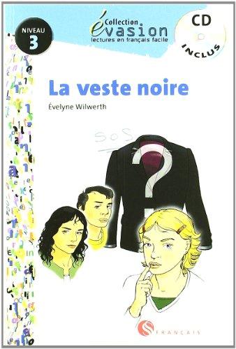 EVASION NIVEAU 3 LA VESTE NOIRE + CD (Evasion Lectures FranÇais) - 9788429409420