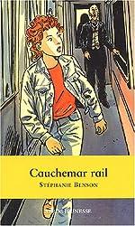 Cauchemar rail