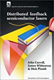 Distributed Feedback Semiconductor Lasers (Materials, Circuits and Devices)