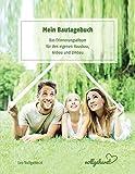 vollgeherzt: Mein Bautagebuch: Das Erinnerungsalbum für den eigenen Hausbau, Anbau und Umbau