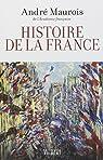 Histoire de la France par Maurois