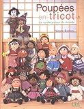 Poupées en tricot - La ronde autour du monde