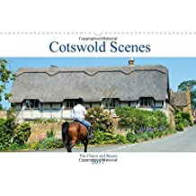 Cotswold Scenes 2017: The Charm and Beauty of the Cotswolds (Calvendo Nature)