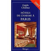 Hôtels de charme à Paris 2001