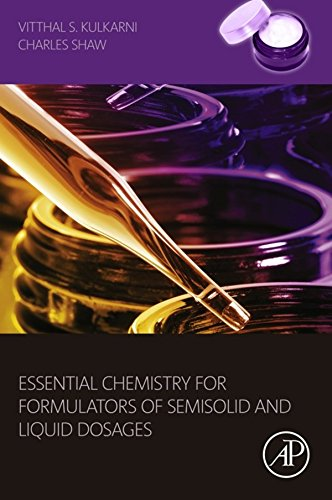 Essential Chemistry for Formulators of Semisolid and Liquid