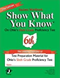 Show What You Know, on Ohio's Sixth Grade Proficiency Test