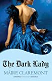 The Dark Lady: Mad Passions Book 1 by Maire Claremont (2013-02-02)