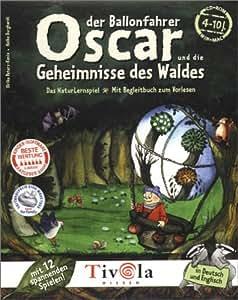 Oscar der Ballonfahrer und die Geheimnisse des Waldes