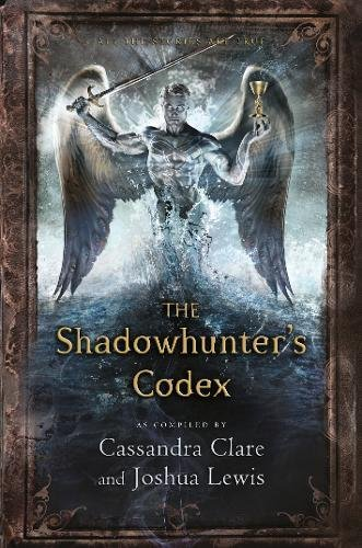 The Shadowhunter'S Codex (The Mortal Instruments) por Cassandra Clare