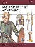 Anglo-Saxon Thegn, AD 449-1066 (Warrior)