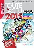 Toute l 'actu 2015 Sujets et chiffres de l 'actualité 2015 - Concours & examens 2016 (French Edition)