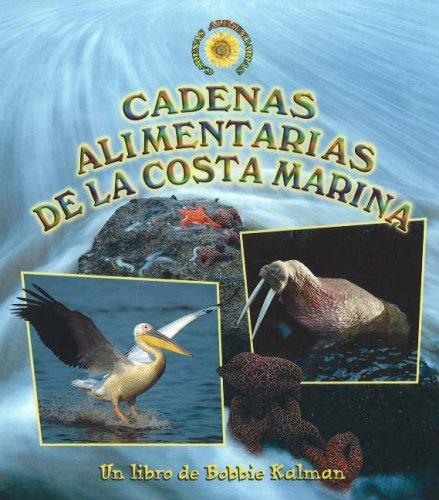 Cadenas Alimentarias de La Costa Marina (Cadenas Alimentarias / Food Chains)