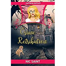 Crime and Retribution (Saffron Diffley Book 1) (English Edition)