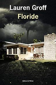 Critique de Floride - Lauren Groff par BellyButton