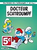 Les Schtroumpfs, Tome 18 : Docteur Schtroumpf