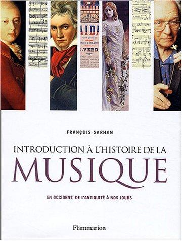 Introduction à l'histoire de la musique : En occident, de l'antiquité à nos jours