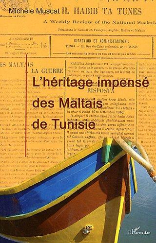 Héritage Impense des Maltais de Tunisie