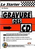 Telecharger Livres Gravure des CD (PDF,EPUB,MOBI) gratuits en Francaise
