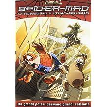 Spider-mad. L'incredibile Uomo Grugno