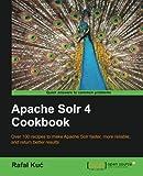 Apache Solr 4 Cookbook (English Edition)