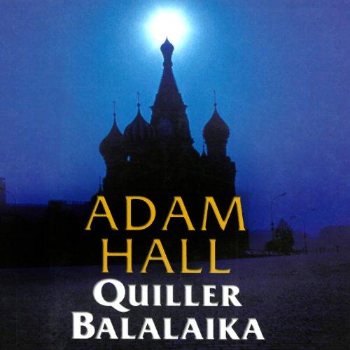 Quiller Balalaika: Quiller, Book 19