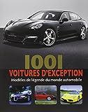 Automobile Best Deals - 1001 voitures d'exception : Modèles de légende du Monde Automobile