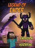 Legend Of Ender: EnderSon vs. Herobrine (ENDVENTURES SERIES Book 6)