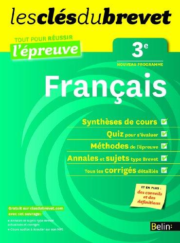 Les clés du brevet - Français 3e - Réussir l'épreuve