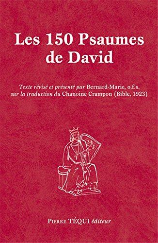 Les 150 psaumes de David par Bernard Marie