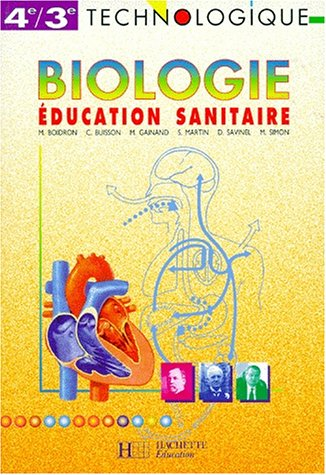 Biologie, éducation sanitaire, 4e-3e. Livre de l'élève