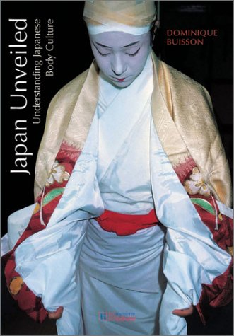 Japan Unveiled: Understanding Japanese Body Culture