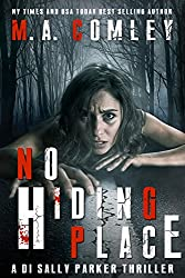 No Hiding Place: An edge of your seat mystery/thriller. (DI Sally Parker thrillers Book 2) (English Edition)