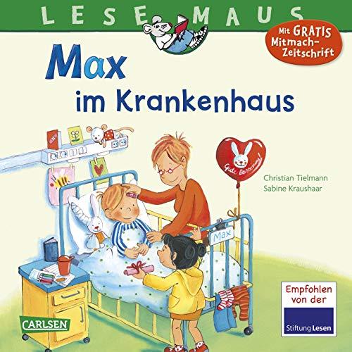 LESEMAUS 64: Max im Krankenhaus (64)